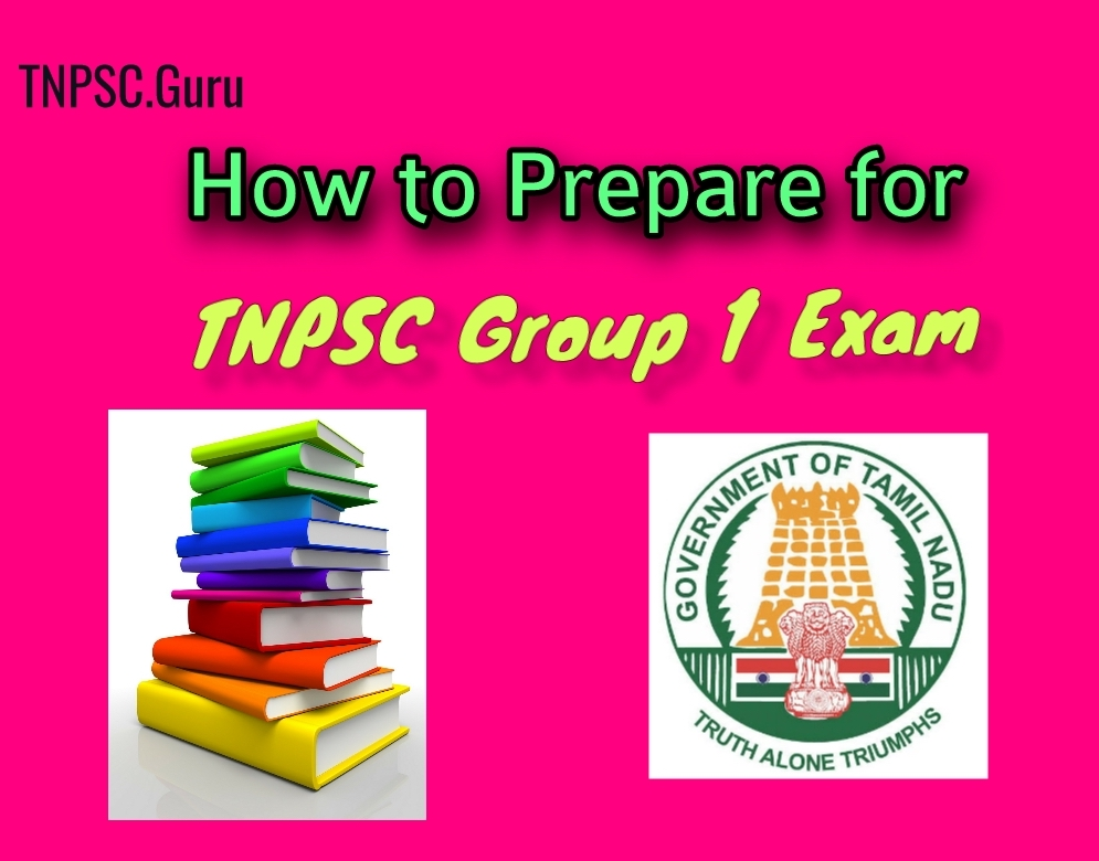 How to Prepare for TNPSC Group 1 Examination
