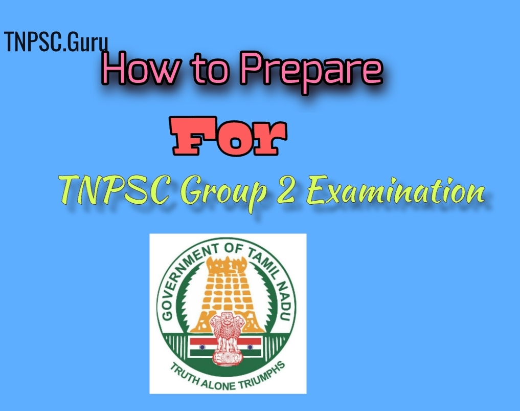 How to Prepare for TNPSC Group 2 Examination