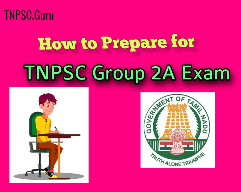 How to Prepare for TNPSC Group 2A Examination