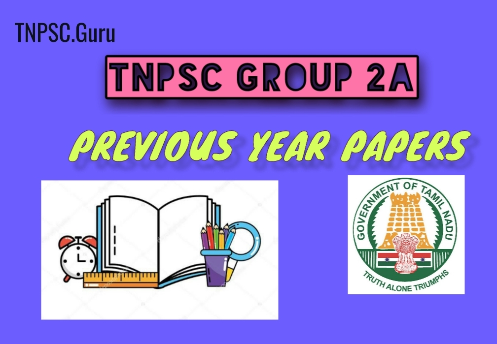 TNPSC Group 2A Previous Years Papers