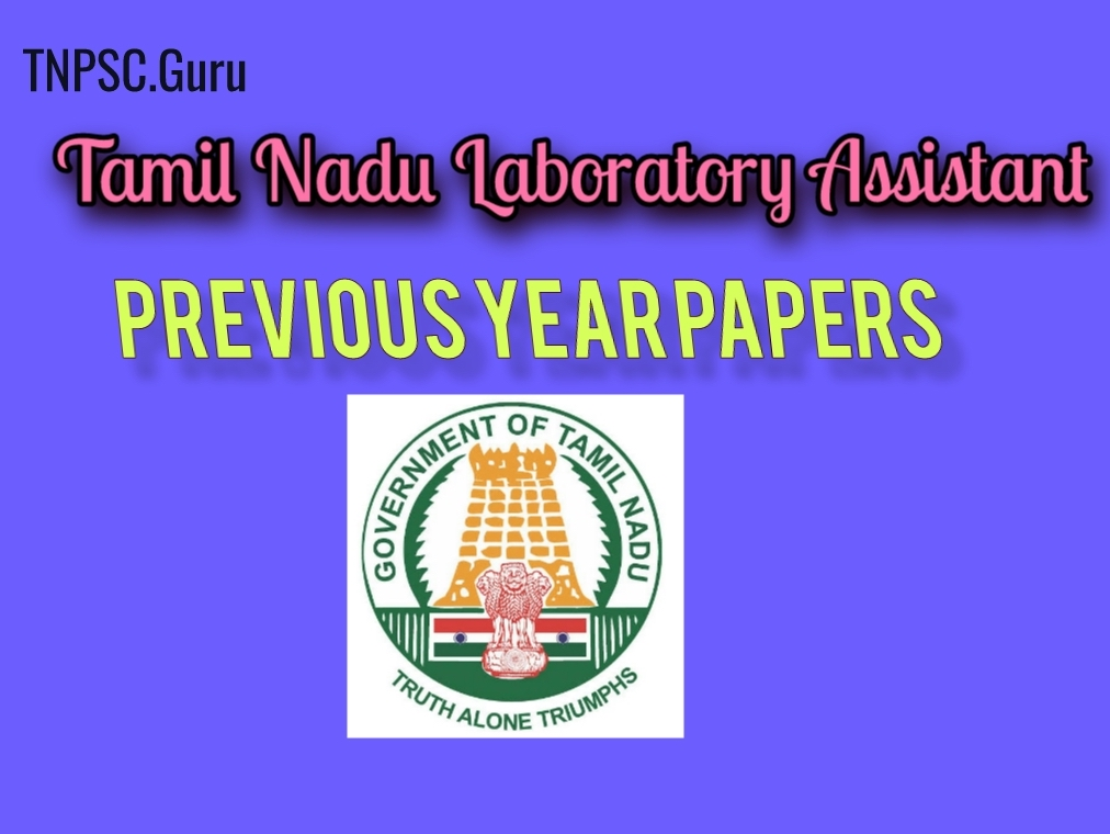 TNPSC Lab Assistant Previous Year Papers