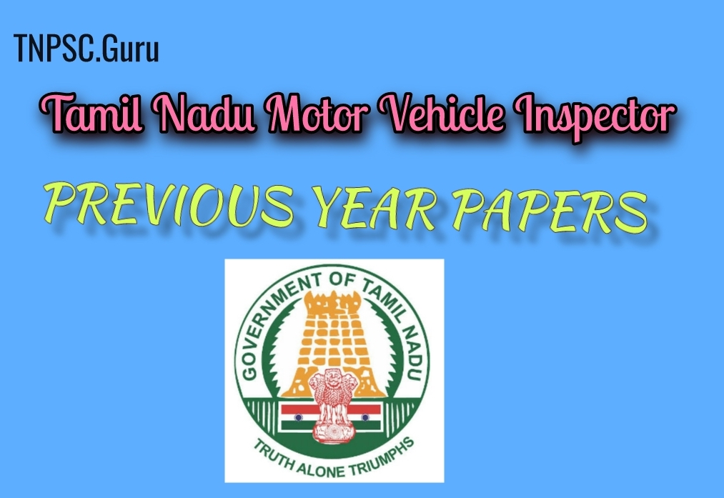TNPSC Motor Vehicle Inspector Previous Year Papers